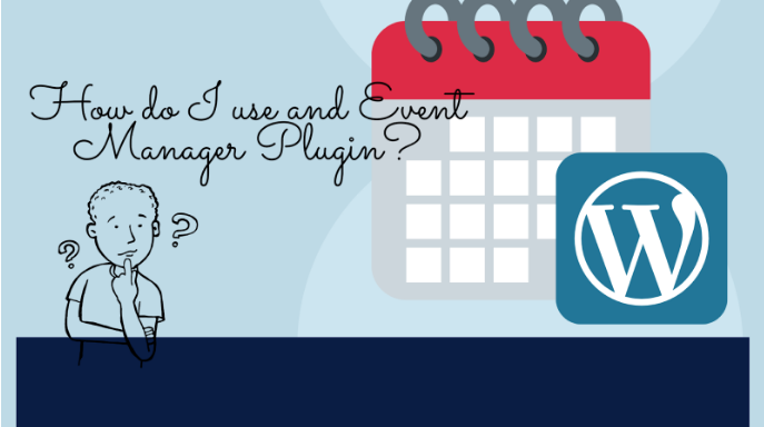 How to Use a WordPress Event Manager Plugin